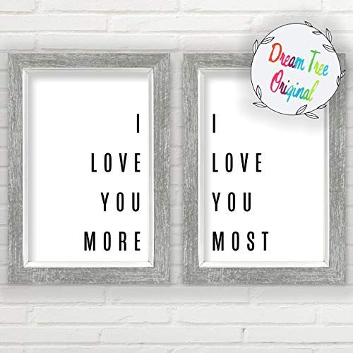 I Love You More I Love You Most Wall Decor 11 X17 Prints Unframed Farmhouse Prints Minimalist Wall A Love Wall Art I Love You Signs Typography Wall Art