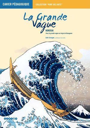 cahiers pédagogiques : La Grande Vague Hokusai