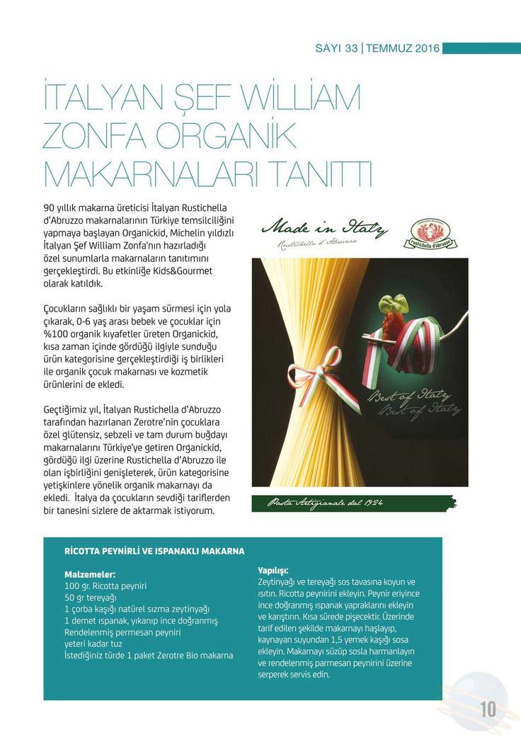 Kids & Gurme Dergisi - İtalyan Şef William Zonfa Organik Makarnaları Tanıttı - Temmuz 2016