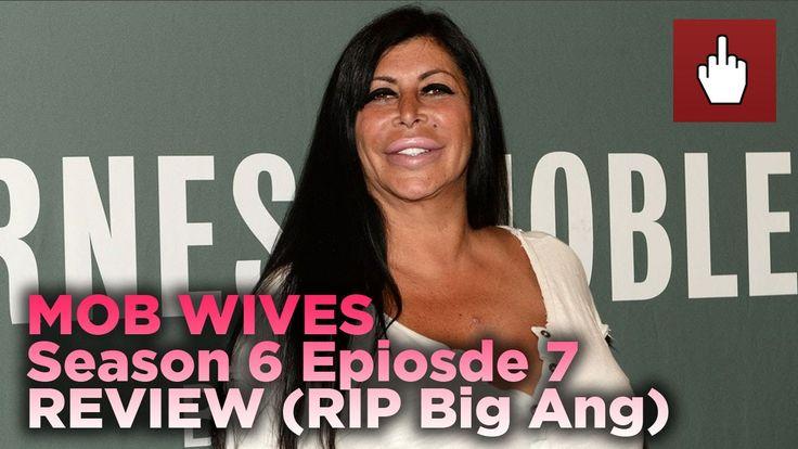 Mob Wives Season 6 Episode 7 (RIP Big Ang)