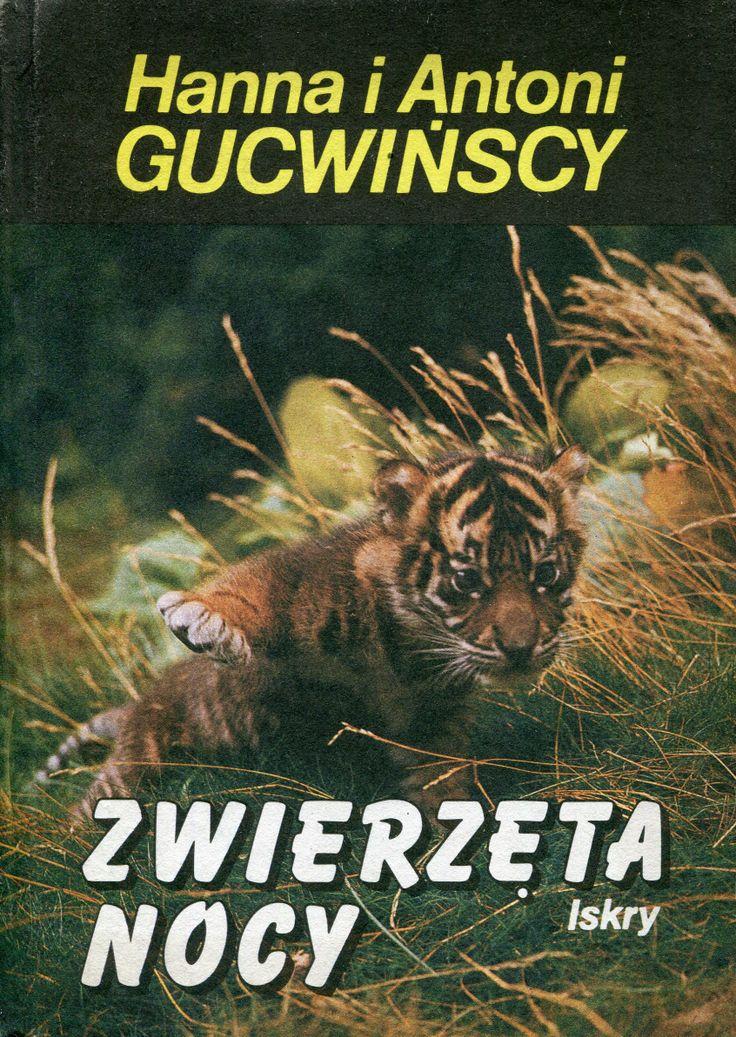 """""""Zwierzęta nocy"""" Hanna i Antoni Gucwińscy Cover by Krystyna Töpfer Published by Wydawnictwo iskry 1990"""