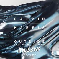 Calvin Harris - Outside Ft. Ellie Goulding (Massive Bootleg) by Massive Official on SoundCloud