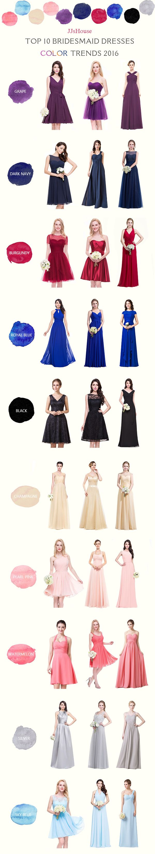 Top 10 2016 Bridesmaid Dress Color Trends Helpful color scheme when choosing your Bridesmaid Dress We have the perfect shades for every season, from wintery Dark Navy, to summery Fuchsia.   #JJsHouse