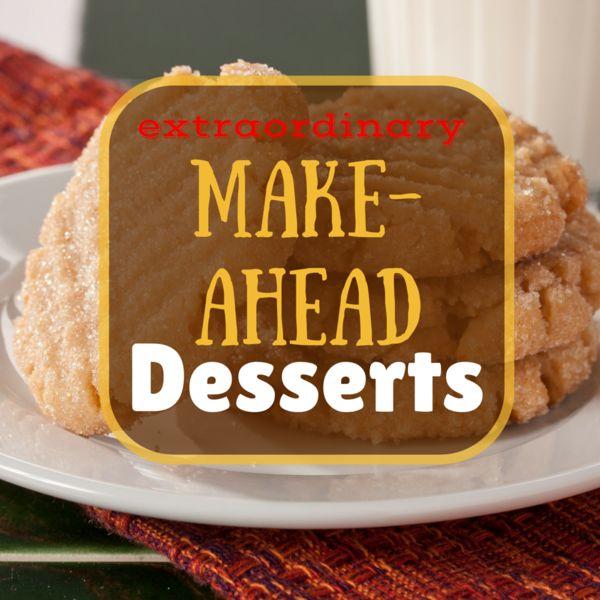 44 Extraordinary Make-Ahead Desserts | MrFood.com