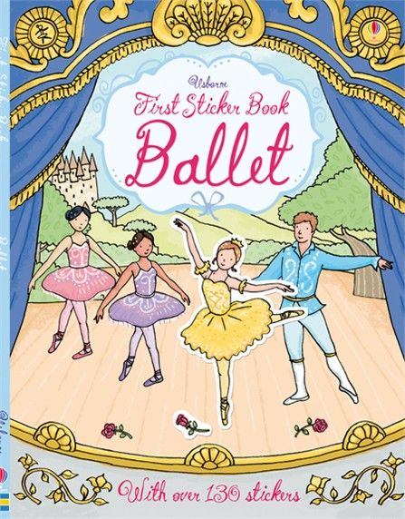"""'""""First sticker book: Ballet'. A colourful sticker book all about ballet, from attending ballet school to famous productions such as The Nutcracker and Coppelia. Children can add beautiful costumes and elegant dancers to bring some of the world's most famous ballets to life with 140 stickers. Includes pages of ballet positions and famous ballet costumes, as well as backstage scenes. #balletbooks #stickerbooks"""