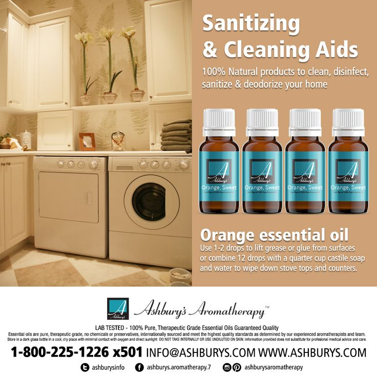 Sanitizing & Cleaning Aids 100% Natural products to clean, disinfect, sanitize & deodorize your home Orange essential oil Use 1-2 drops to lift grease or glue from surfaces or combine 12 drops with a quarter cup castile soap and water to wipe down stove tops and counters. #ashburysaromatherapy