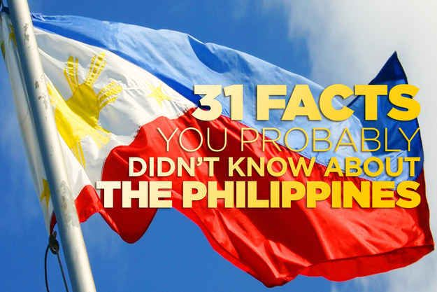 31 Facts You Probably Didn't Know About The Philippines got to go back!!