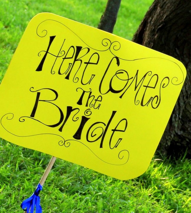 #Wedding Sign #here comes the bride