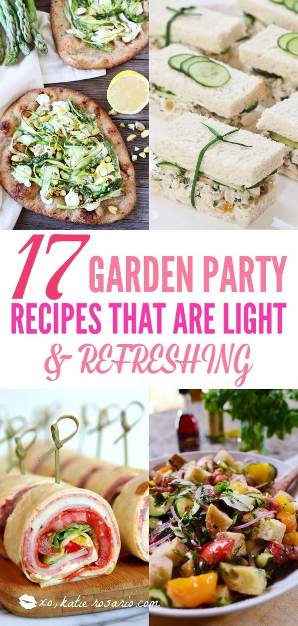 17 Garden Party Recipes That Are Light And Refreshing Easy