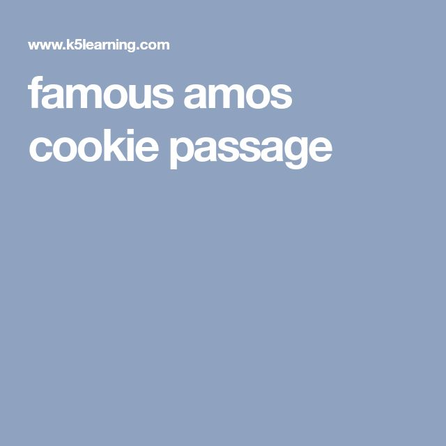 Famous Amos Cookie Passage Famous Amos Cookies Amos Cookies Famous Amos