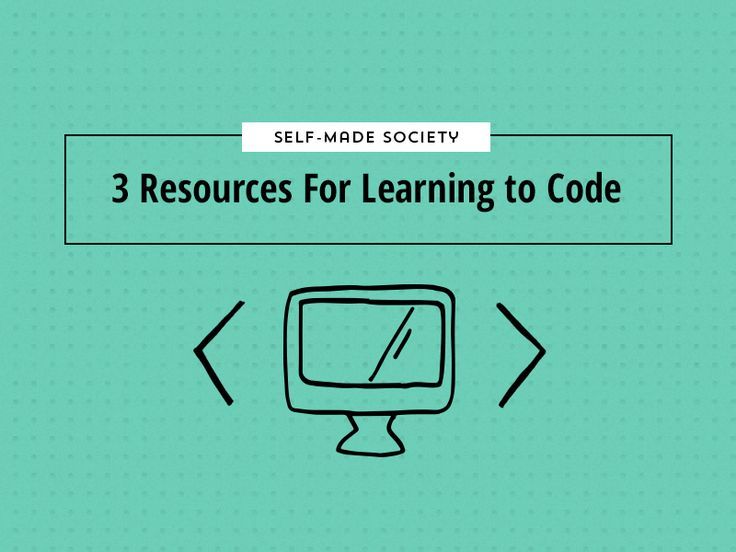 Self-Made Society / 3 Resources For Learning To Code Websites - A Blog Made Vibrant