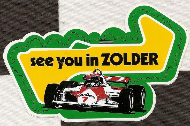 BELGIAN GP SEE YOU ZOLDER F1 ORIGINAL PERIOD RACE STICKER AUFKLEBER AUTOCOLLANT