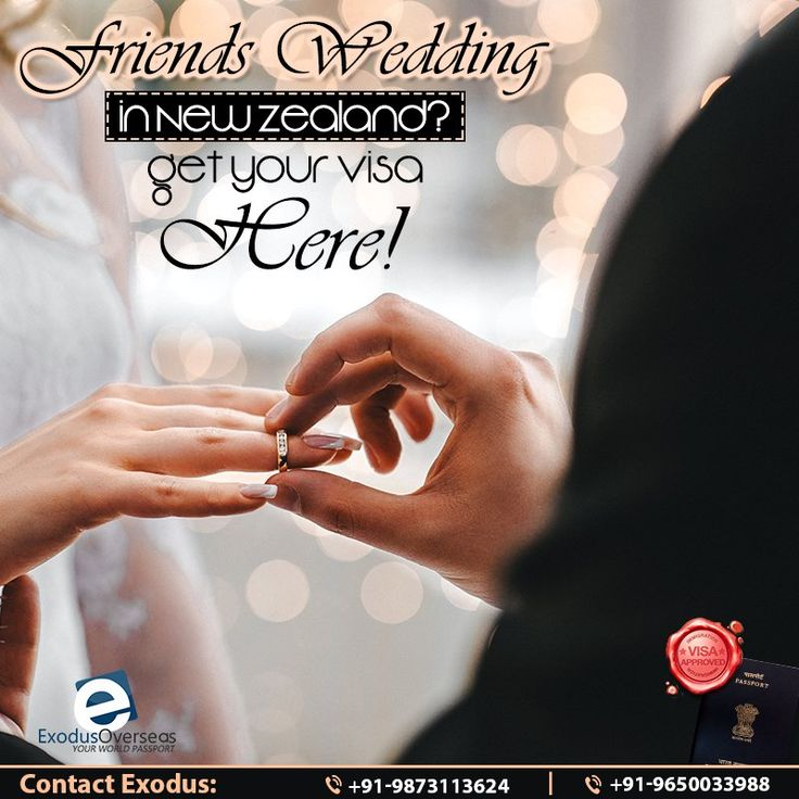 Your friend's wedding is in New Zealand and you are worried about getting your non-immigrant visa approval? Leave that job to us and consider it done! Contact Mr Pankaj Malhotra (Ex-Visa Officer) Ph: +91-9650033988. For any visa other than student contact Ms Rajni Garg (Licensed immigration advisor) at +91-9873113624.   #ExodusOverseas #Licensed #Immigration #Visa #Advisor #VisaApplication #Expert #NewZealand #VisaAcquisition #DestinationWedding