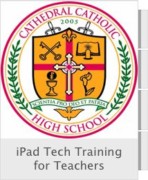 Free iPad Tech Training for Teachers by Cathedral Catholic High School