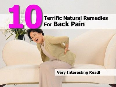 Remedies For Back Pain 10 Terrific Natural Remedies For Back Pain