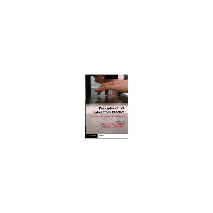 Principles of Ivf Laboratory Practice : Optimizing Performance and Outcomes (Paperback)