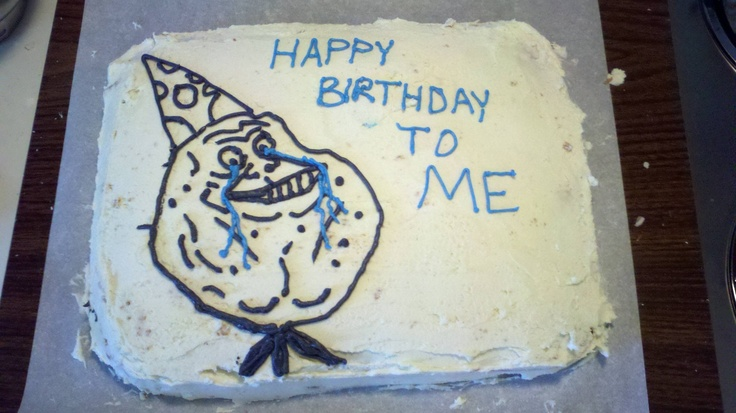 For sister: Cake, Birthday Parties, Funny Pictures, Funny Stuff, First Birthday, Funny Photo, Definitions Call, Challenges Accepted, Forever Alone