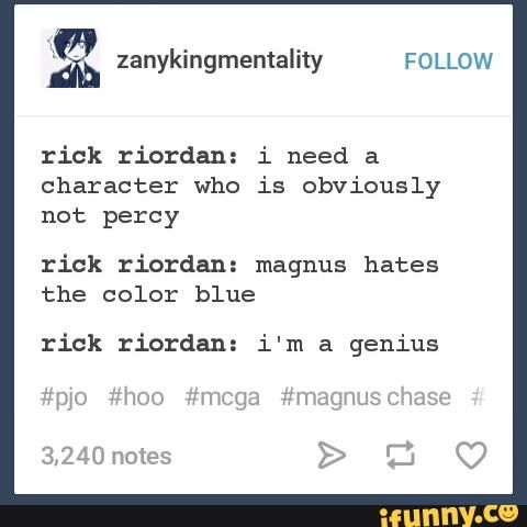 Anyone who hates blue is obviously not Percy. Yes, uncle Rick, you're a total genius. xD