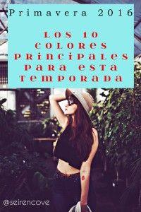 """Moda adaptada al calor! """"Primavera 2016: Los 10 colores principales para esta temporada"""""""