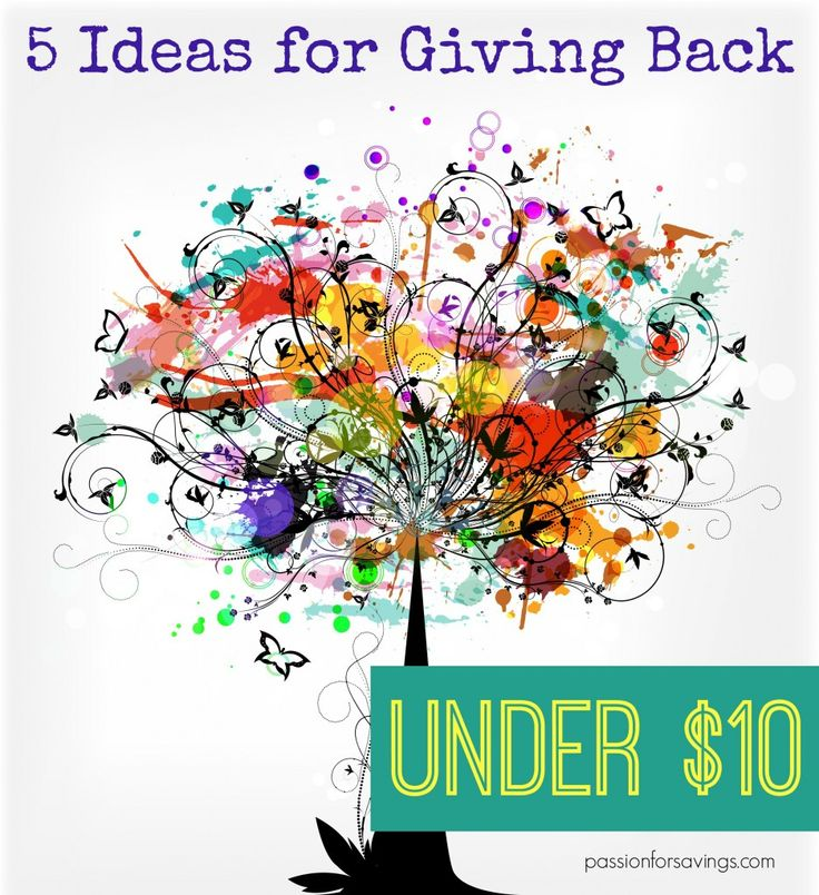 Are you on a budget and looking for ways to give back that won't cost you a lot?  Here are 5 ways to give back under $10