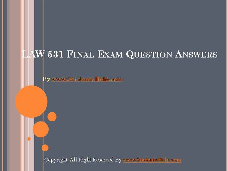 Make your dream to Ace your exams a reality. Experience the easiest way to handle exam pressure with the good tutorial like us. StudenteHelp.com provide LAW 531 Final Exam Latest University of Phoenix Tutoring and Entire Course question with answers LAW, Finance, Economics and Accounting Homework Help, UOP course Individual Assignment, UOP Course Tutorial, Final Exam Study Guides, individual assessment etc. visit us to learn more!