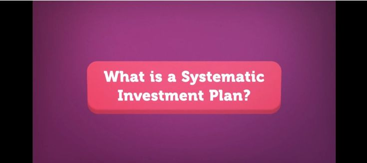 What is systematic investment plan (SIP)?