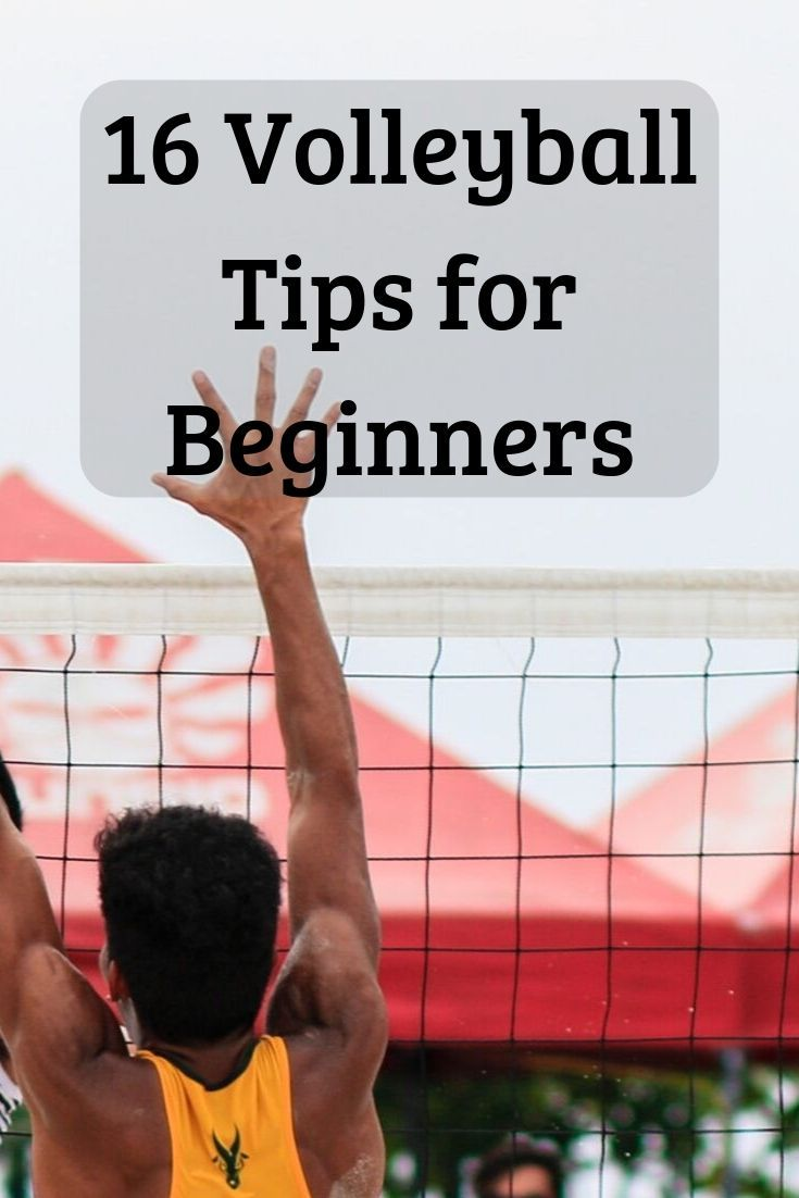 16 Volleyball Tips For Beginners Volleyball Tips Volleyball Volleyball Players