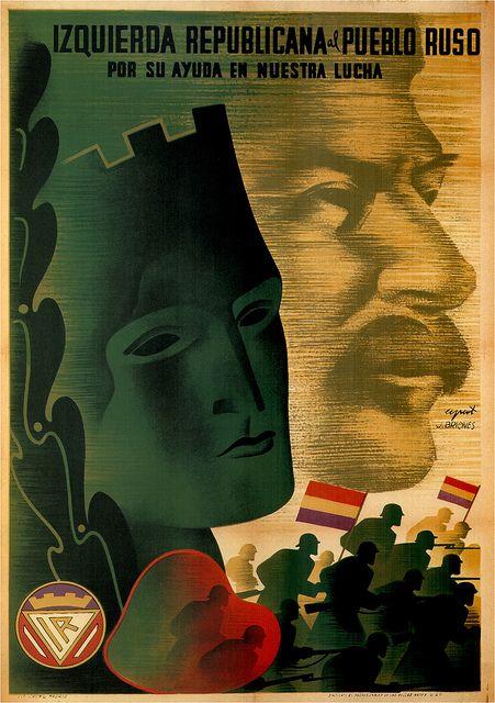 La Izquierda Republicana al pueblo ruso por su ayuda :: Spanish Civil War Posters #war #poster #Stalin