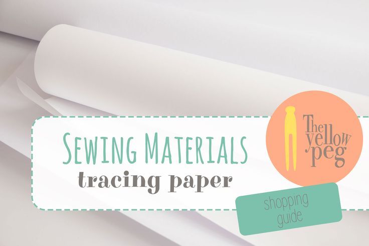 Tracing paper for sewing patterns: the shopping guide.