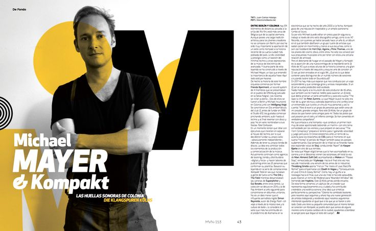 De Fondo: Michael Mayer & Kompakt  #MichaelMayer #MinimalDesign #GermanyDesign #Germany #Minimal #RevistaMarvin #Marvin #ArtDirection #Magazine #EditorialDesign #Editorial #GraphicDesign