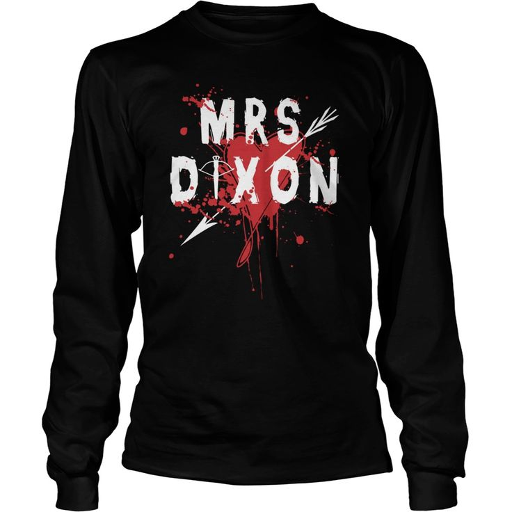twd fans - Mrs Dixon. Funny Zombie Quotes, Sayings T-Shirts, Hoodies, Tees, Clothing, Gifts. #sunfrog