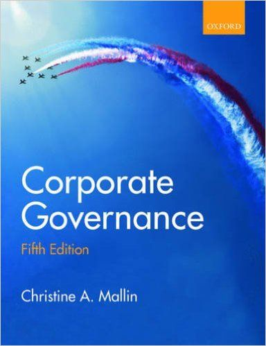 CORPORATE GOVERNANCE de Christine A. Mallin. Contents : Part 1: The development of corporate governance. Part 2: Owners and stakeholders : Shareholders and stakeholders. Family owned firms. Role of institutional investors in corporate governance. Socially responsible investment. Part 3: Directors and board structure. Part 4: International corporate governance : Corporate governance in Continental, Central and Eastern Europe. Corporate governance in the Asia-Pacific. Corporate.... Cote : 4-8…