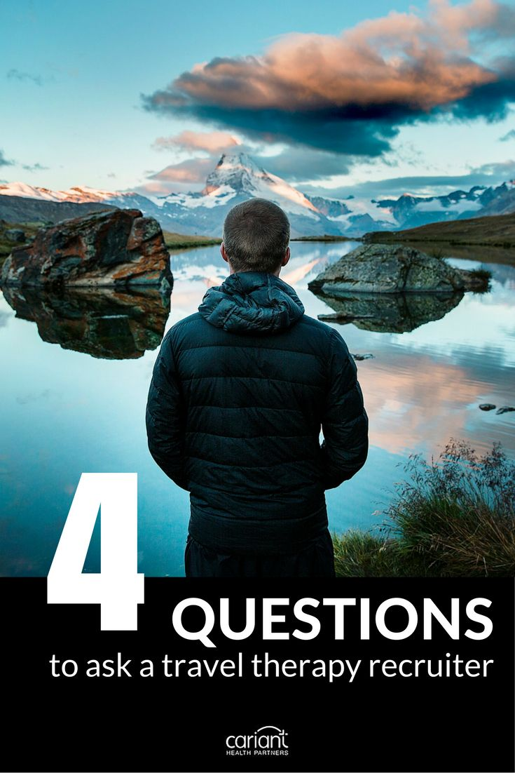 best images about travel therapist tips health 4 questions to ask a travel therapy recruiter cariant health partners travel therapist