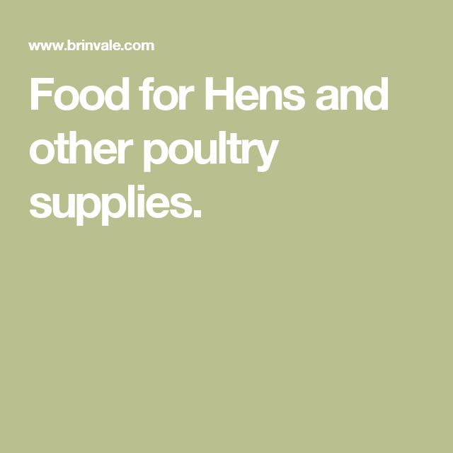 Food for Hens and other poultry supplies.