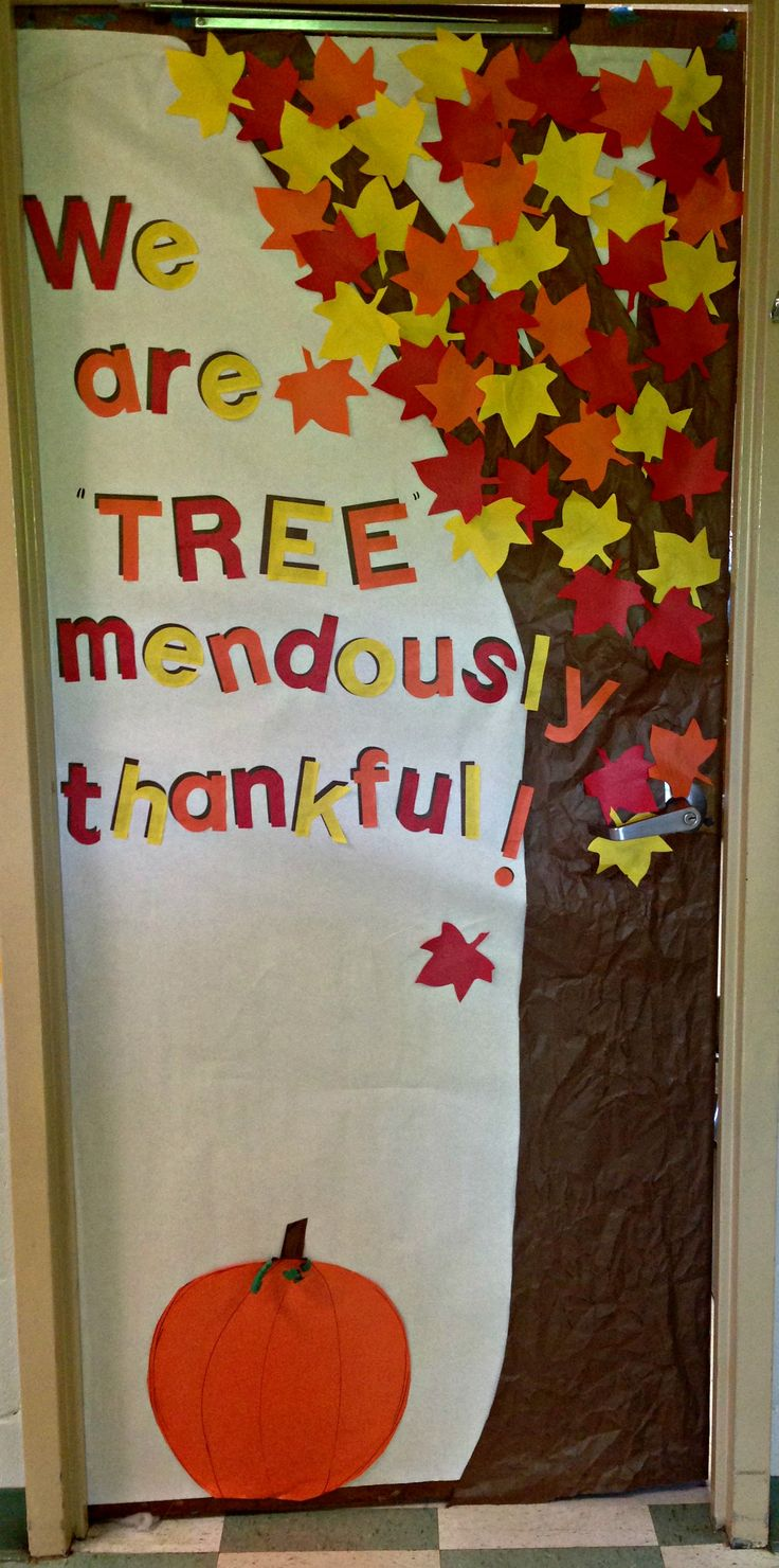 Thankfulness tree classroom door. I cut out extra leaves so that the students can write what they are thankful for and add them to the door! We are TREEmendously thankful! Great for Thanksgiving or fall.