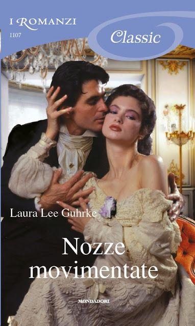Leggo Rosa: NOZZE MOVIMENTATE  di Laura Lee Guhrke