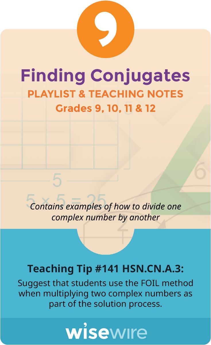 Finding Conjugates - Playlist and Teaching Notes. Complex NumbersReal ...