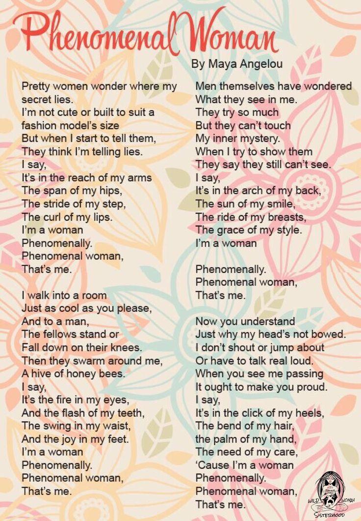 Phenomenal Woman by Maya Angelou WILD WOMAN SISTERHOODॐ #WildWomanSisterhood…