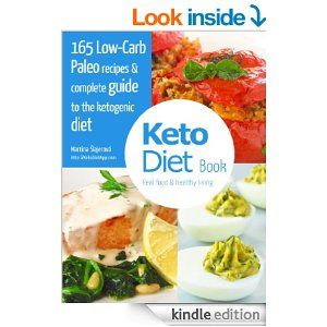 KetoDiet Book: 165 Low-Carb Paleo recipes & complete guide to the ketogenic diet - Kindle edition by Martina Šlajerová. Cookbooks, Food & Wine Kindle eBooks @ Amazon.com.