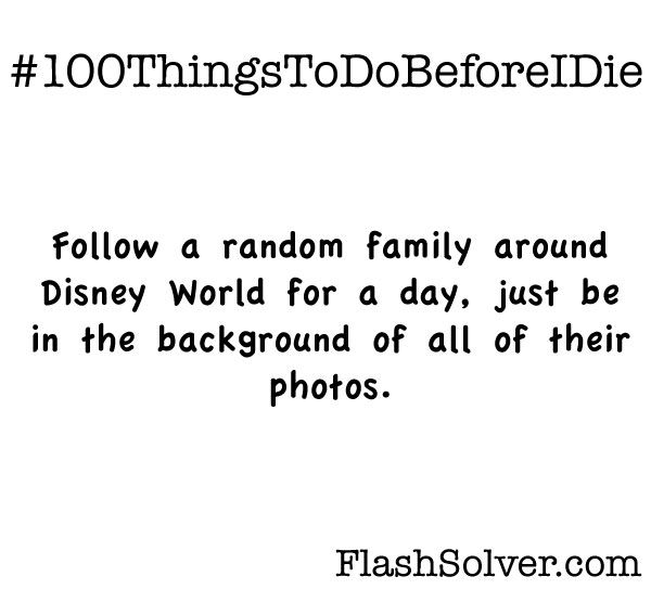 Doing it...: Bucketlist, Sooo Funny, Bucket List, Before I Die, Disney Land, Yesss, So Funny, Disney Worlds, Much Hilarious