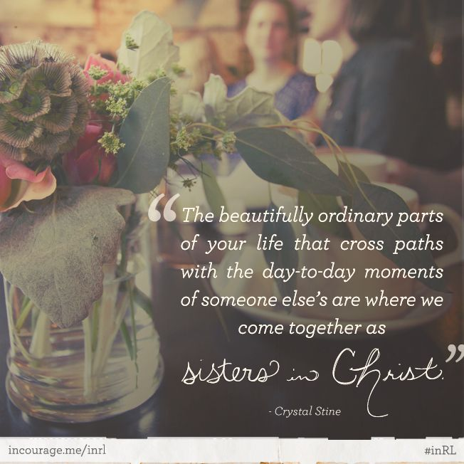 Best Part Of The Day Quotes: Best 25+ Sisters In Christ Ideas On Pinterest