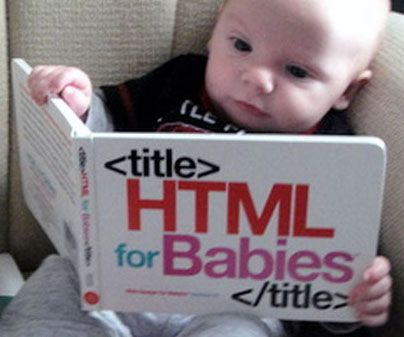 Ensure Jr. thrives in today's technology driven society by getting him started at a young age with the HTML for babies book. From start to finish, he'll learn to recognize the visual patterns and symbols that make up the building blocks of the web.