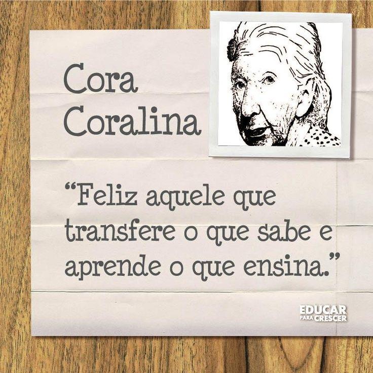 Muitas vezes 8 best Cora Coralina! images on Pinterest | Quote, True words and  GS25