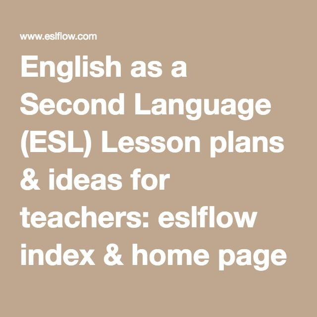 English As A Second Language: English As A Second Language (ESL) Lesson Plans & Ideas