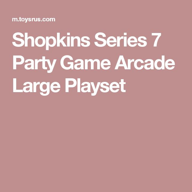 Shopkins Series 7 Party Game Arcade Large Playset