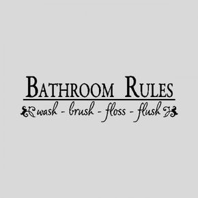 Image Detail for - Bathroom Rules...Bathroom Wall Quotes Words Sayings Removable Wall ...
