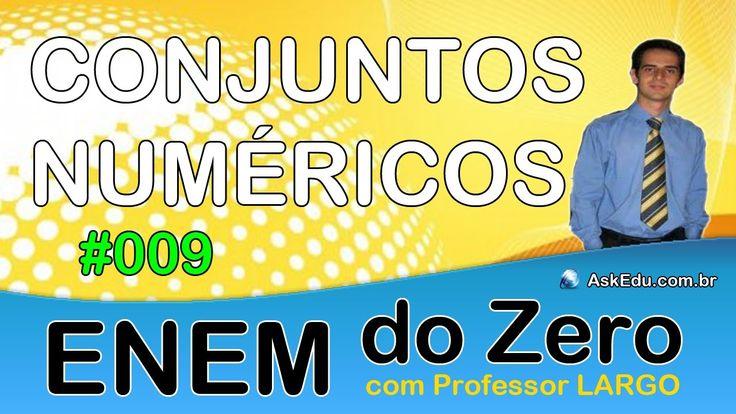 【 ENEM DO ZERO 】 CONJUNTO DOS NÚMEROS NATURAIS  ✎ Divisão (Aula 009)