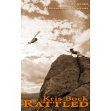 Rattled (Kindle Edition)By Kris Bock