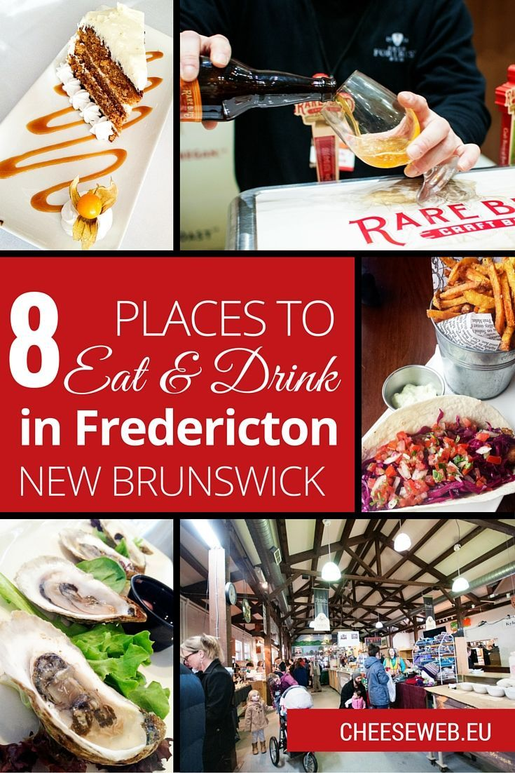 8 Places To Eat Drink Local In Fredericton Nb Canada