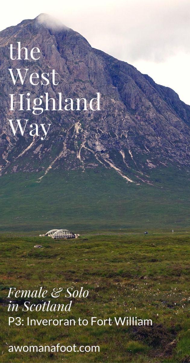 Your detailed guide to solo (female) hiking the famous West Highland Way in Scotland! awomanafoot.com   Women hikers   Hiking trails for women   Solo hiking in Scotland   inverarnan   Inveroran   Scottish Highlands   Britain